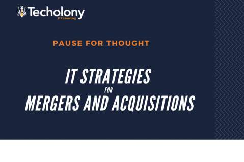 IT strategies for mergers and acquisitions